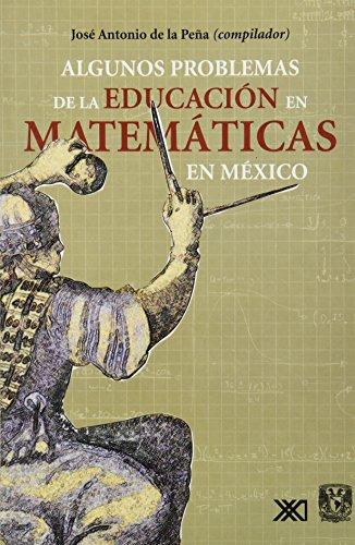 Algunos problemas de la educacion en matematicas: Pena, Jose Antonio