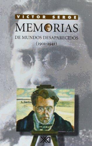 9789682323126: Memorias de mundos desaparecidos (1901-1941) (Spanish Edition)