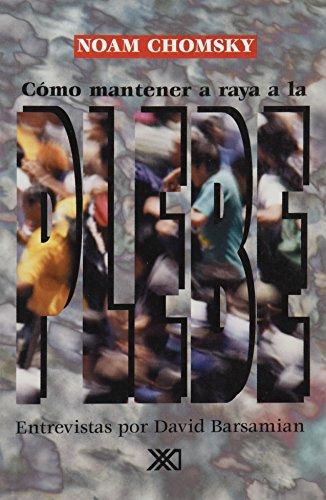 9789682323201: Como mantener a raya a la plebe (Spanish Edition)