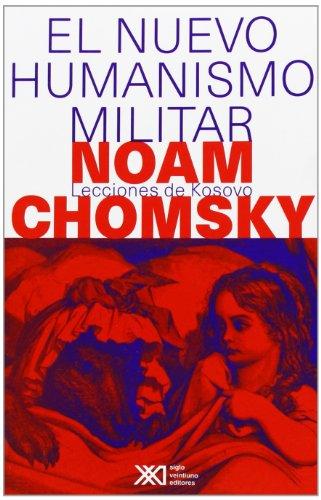 9789682323683: El nuevo humanismo militar: Las lecciones de Kosovo (Sociología y política)