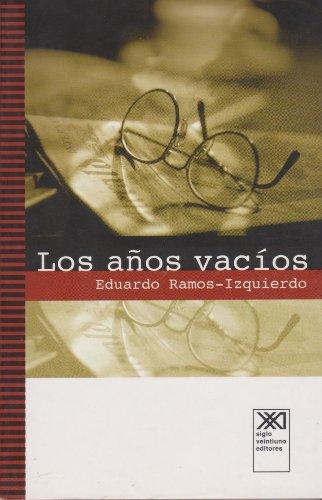 Anos vacios (Spanish Edition)