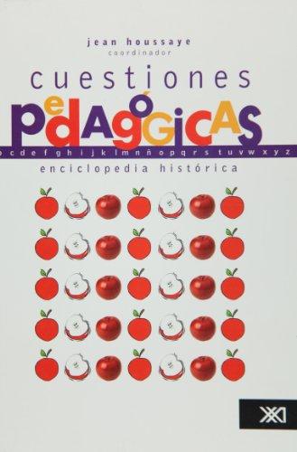 Cuestiones pedagogicas:enciclopedia historica: Houssaye, Jean