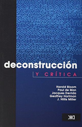 Deconstruccion y critica (Spanish Edition): Harold Bloom; Paul de Man; Jacques Derrida