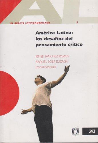 America Latina: Los desafios del pensamiento critico: I. Sanchez Ramos