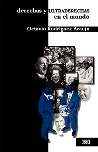 9789682325199: Derechas y ultraderechas en el mundo (Spanish Edition)