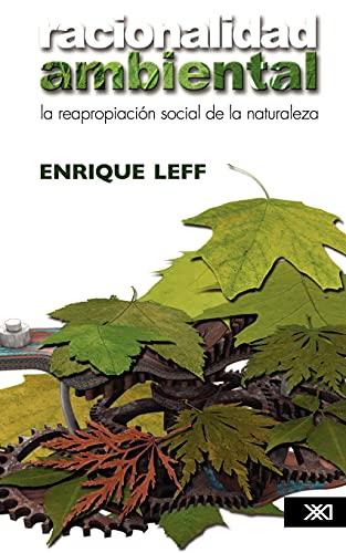 9789682325601: Racionalidad ambiental. La reapropiación social de la naturaleza