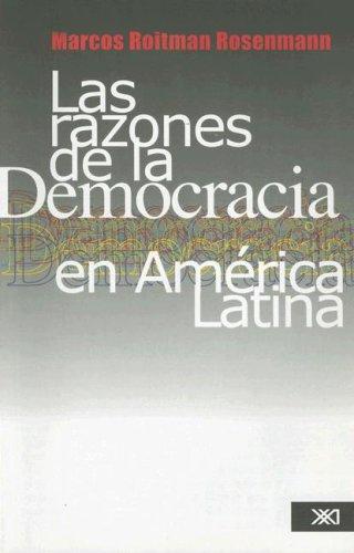9789682325946: Razones de la democracia en America Latina (Sociologia y Politica) (Spanish Edition)