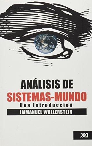 9789682326042: Analisis del sistemas-mundo (Spanish Edition)