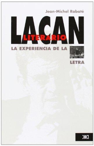 9789682326141: Lacan literario. La experiencia de la letra (Spanish Edition)