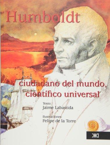 9789682326561: Humboldt: ciudadano del mundo, cientifico universal (Spanish Edition)