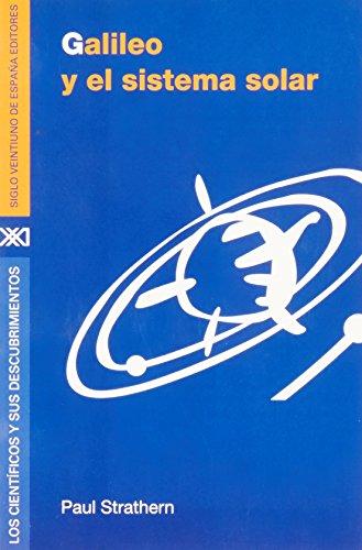 9789682326622: Cientificos y sus descubrimientos / Galileo y el sistema solar (Spanish Edition)