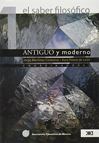 El saber filosofico, vol. 1. Antiguo y: Contreras, Jorge Martinez;