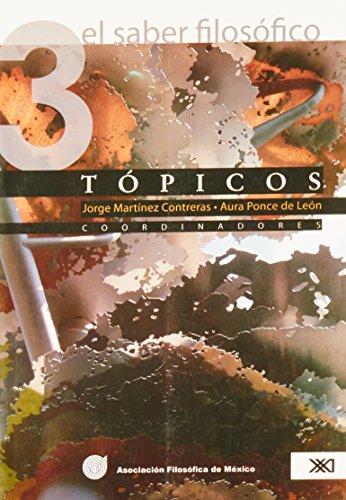 9789682326967: 3: El saber filosofico/ The Philosophical Wisdom: Topicos/ Trite