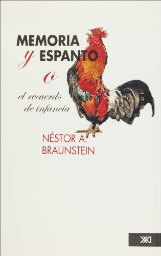 9789682327384: Memoria y espanto O el recuerdo de infancia (Spanish Edition)