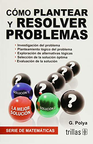 9789682400643: Cómo plantear y resolver problemas / How to solve it (Spanish Edition)