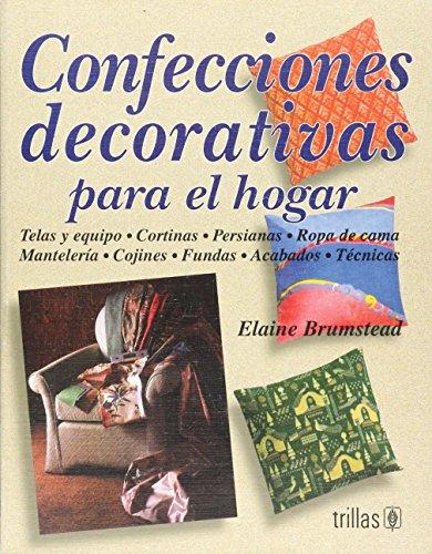 CONFECCIONES DECORATIVAS PARA EL HOGAR: BRUMSTEAD, ELAINE