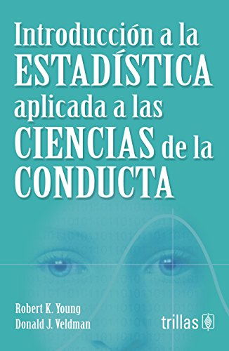 INTRODUCCION A LA ESTADISTICA APLICADA A LAS: YOUNG, R.