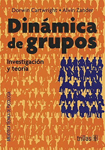 DINAMICA DE GRUPOS: CARTWRIGHT, DORWIN; ZANDER,
