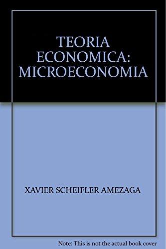 TEORIA ECONOMICA: MICROECONOMIA: SCHEIFLER