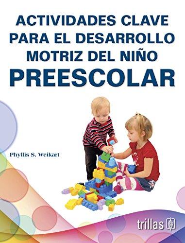 9789682403965: Actividades clave para el desarrollo motriz del nino preescolar / Round the Circle: Key Experiences in Movement for Young Children