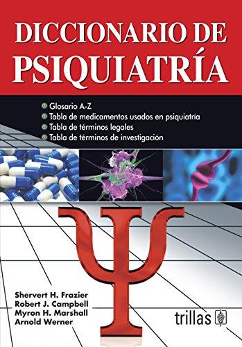 DICCIONARIO DE PSIQUIATRIA [Paperback] by FRAZIER, SHERVERT