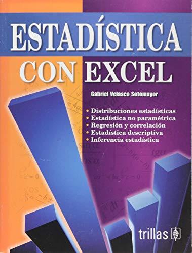 Estadistica con Excel / Statistics with Excel: Sotomayor, Gabriel Velasco