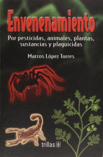 Envenenamiento (Spanish Edition): Lopez Torres, Marcos