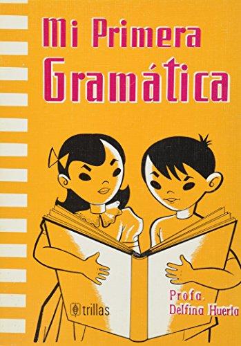 Mi Primera Gramatica: Huerta, Profesora Delfina