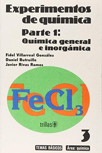 EXPERIMENTOS DE QUÍMICA PARTE 1: VILLARREAL GONZALEZ, FIDEL