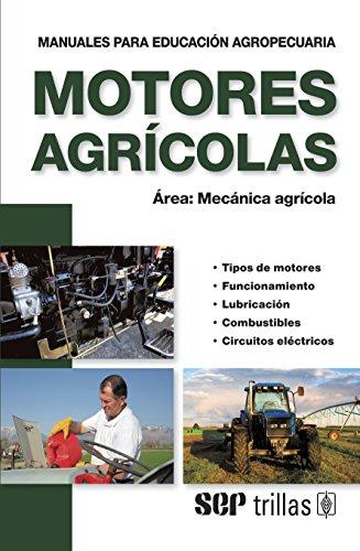 9789682411601: Motores Agricolas