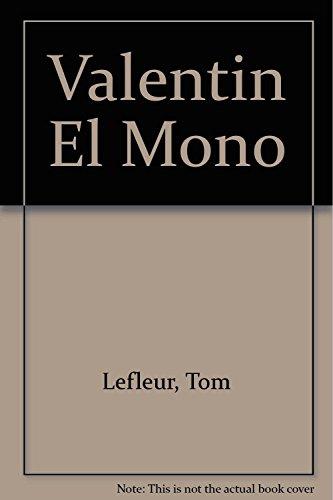 9789682416057: Valentin El Mono