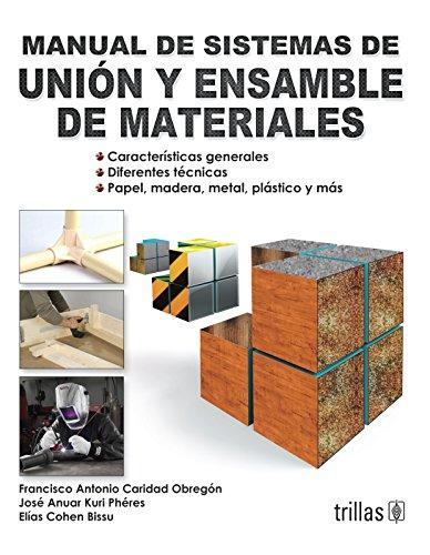 9789682418020: Manual de sistemas de union y ensamble de materiales