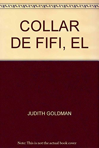 COLLAR DE FIFI, EL (9789682421044) by JUDITH GOLDMAN