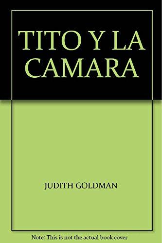 TITO Y LA CAMARA (9789682421068) by CUENTOS MARINOS