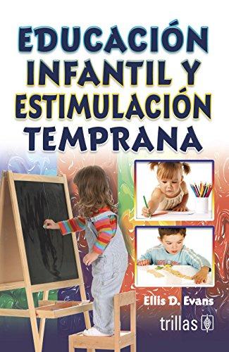 9789682421518: Educación infantil temprana. Tendencias actuales.
