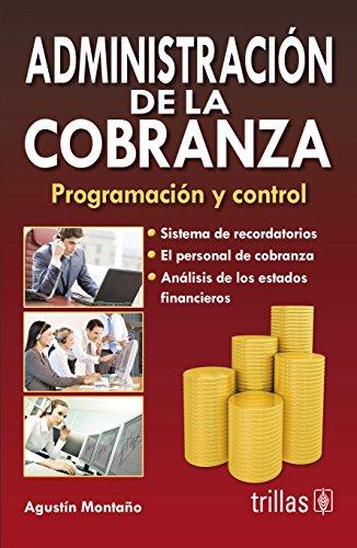 9789682422546: ADMINISTRACION DE LA COBRANZA