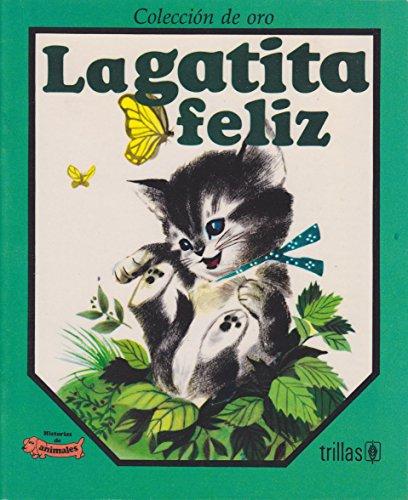 9789682423819: GATITA FELIZ, LA (COL. ORO)