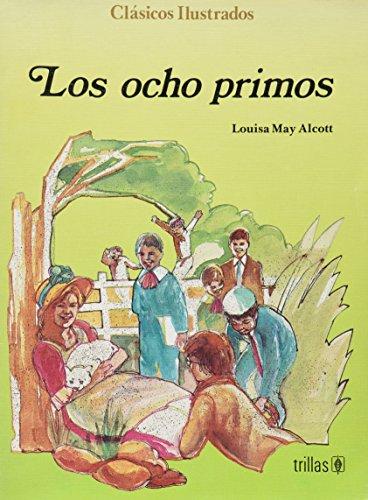 OCHO PRIMOS, LOS: ALCOTT, LOUISA MAY