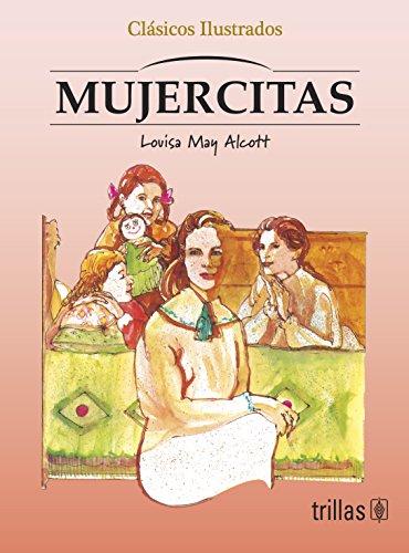 MUJERCITAS (9789682426650) by LOUISA MAY ALCOTT