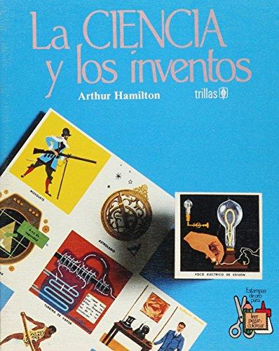 9789682427510: La Ciencia Y Los Inventos