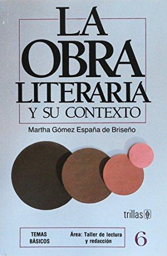 9789682427886: LA OBRA LITERARIA Y SU CONTEXTO
