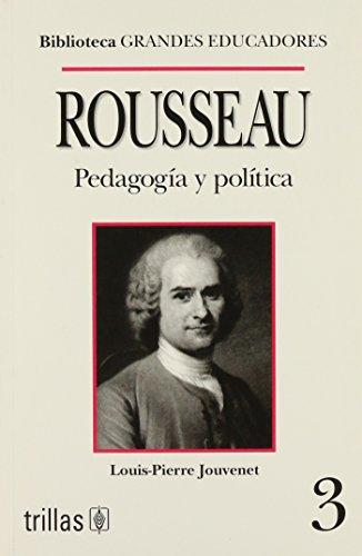 9789682428401: ROUSSEAU PEDAGOGIA Y POLITICA