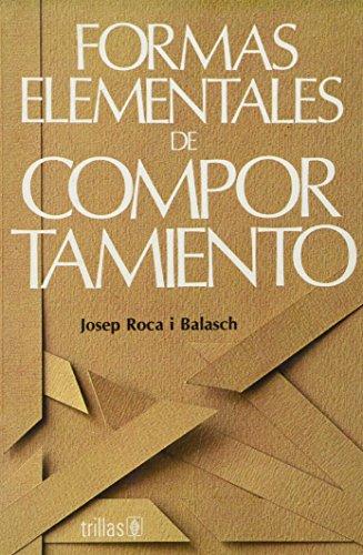 9789682428999: FORMAS ELEMENTALES DE COMPORTAMIENTO