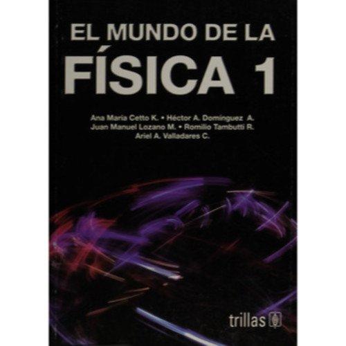 9789682429828: EL MUNDO DE LA FÍSICA 1