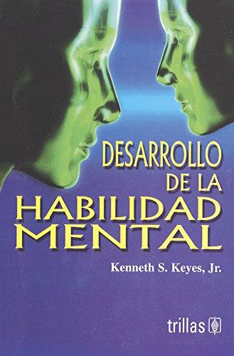 DESARROLLO DE LA HABILIDAD MENTAL: KEYES JR., KENNETH