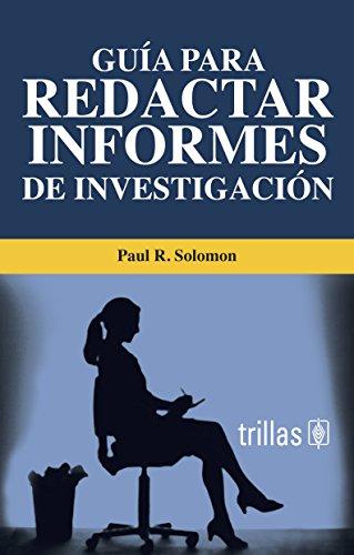 GUIA PARA REDACTAR INFORMES DE INVESTIGACION: SOLOMON