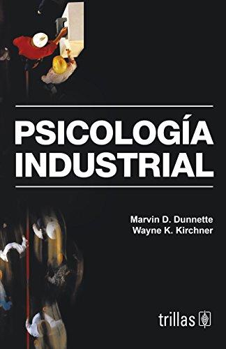 PSICOLOGÍA INDUSTRIAL: DUNNETTE, MARVIN D.