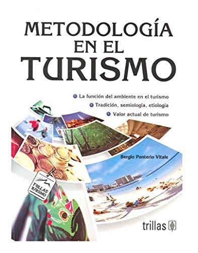 9789682433108: Metodologia En El Turismo (Spanish Edition)