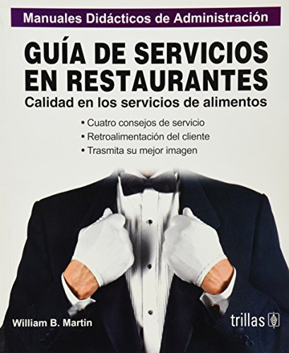 Guia de Servicios En Restaurantes (Spanish Edition): Martin William, B.