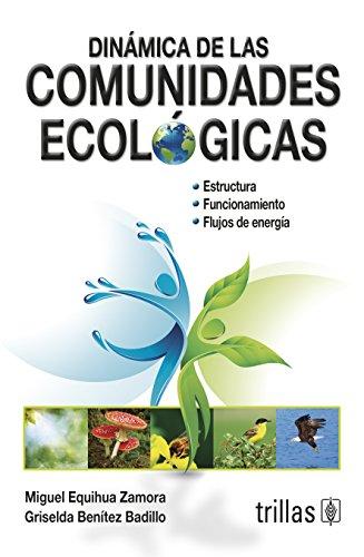 9789682433818: DINAMICA DE LAS COMUNIDADES ECOLOGICAS Y ARTIFICIALES